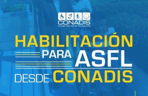 CONADIS abre hasta el 27 de abril el proceso de Habilitación para Asociaciones Sin Fines de Lucro